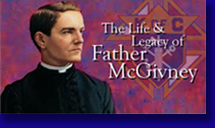 The Life of Father McGivney